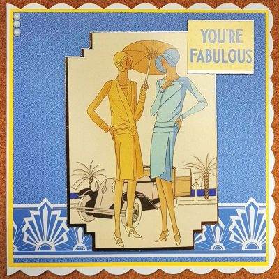 You're Fabulous Art Deco Birthday Card